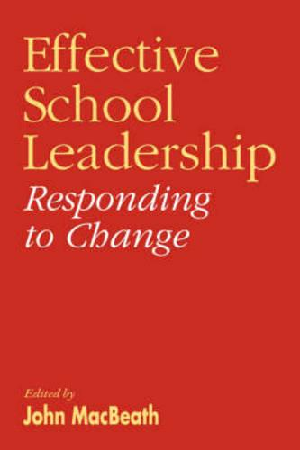 Effective School Leadership: Responding to Change (Paperback)