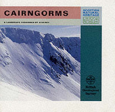 Cairngorms - Landscape Fashioned by Geology S. (Paperback)