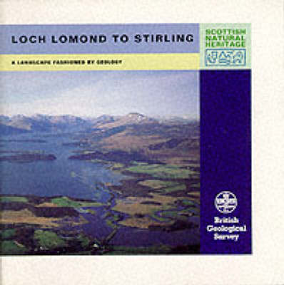 Loch Lomond to Stirling - Landscape Fashioned by Geology S. (Paperback)