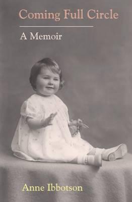 Coming Full Circle: A Memoir (Paperback)