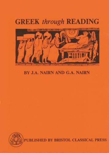 Greek Through Reading - Greek Language (Paperback)