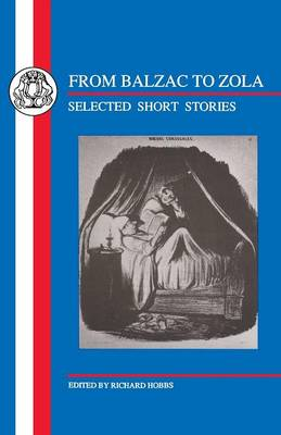 Balzac to Zola: Selected Short Stories - French Texts (Paperback)