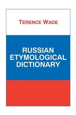 Russian Etymological Dictionary (Paperback)