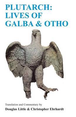 Lives of Galba and Otho: A Companion and Translation - BCP Classics Companion S. (Paperback)