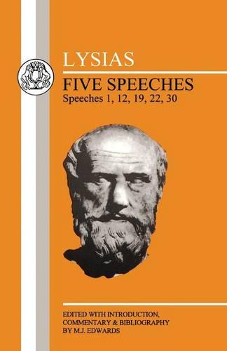 Five Speeches: 1, 12, 19, 22, 30 - BCP Greek Texts (Paperback)