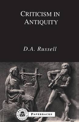 Criticism in Antiquity - Bristol Classical Paperbacks (Paperback)