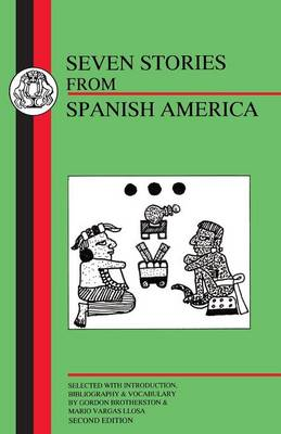 Seven Stories from Spanish America - BCP Spanish Texts (Paperback)