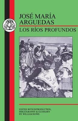 Deep Rivers - BCP Spanish Texts (Paperback)