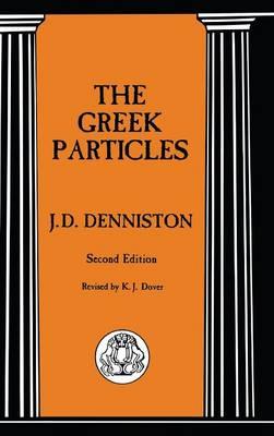 The Greek Particles - Advanced Language S. (Hardback)