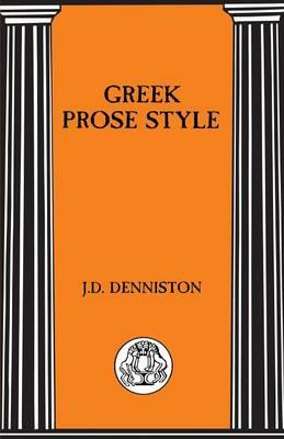 Greek Prose Style - BCP Advanced Language S. (Paperback)