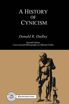 History of Cynicism: From Diogenes to the Sixth Century A.D. - Bristol Classical Paperbacks (Paperback)