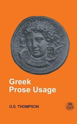 Greek Prose Usage (Paperback)