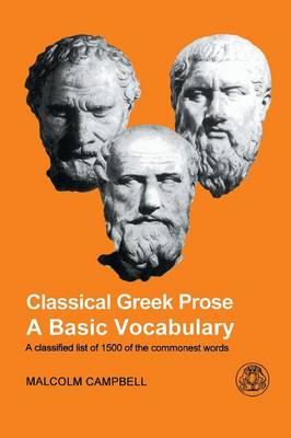 Classical Greek Prose: A Basic Vocabulary (Paperback)