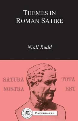 Themes in Roman Satire - Bristol Classical Paperbacks (Paperback)