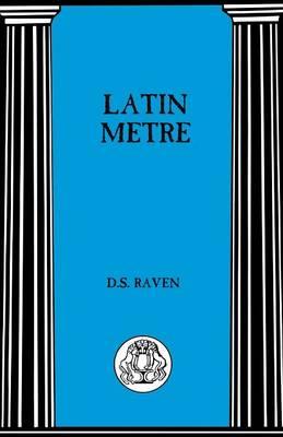 Latin Metre - BCP Advanced Language S. (Paperback)