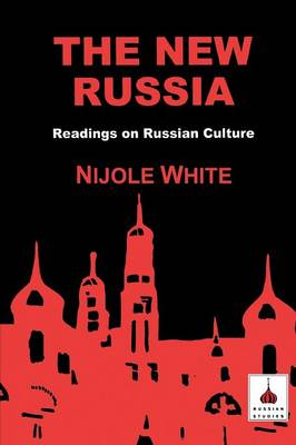 The New Russia: Readings on Russian Culture (Paperback)