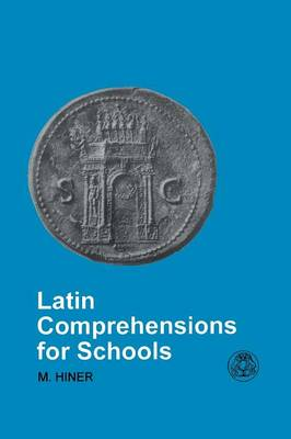 Latin Comprehensions for Schools - Latin & Greek Language S. (Paperback)