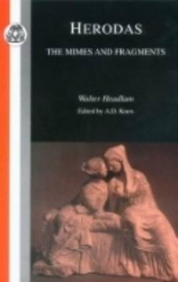 Herodas: The Mime and Fragments - BCP Classic Commentary S. (Paperback)