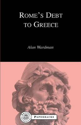 Rome's Debt to Greece - BCP Paperback S. (Paperback)