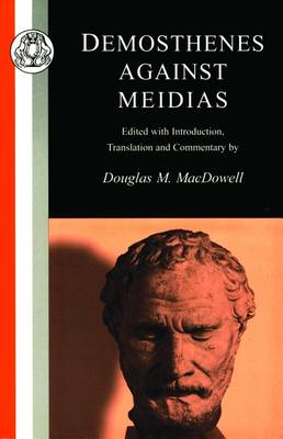 Against Meidias - Classic Commentaries on Latin & Greek Texts S. (Paperback)