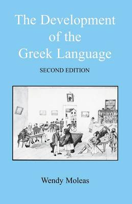 The Development of the Greek Language (Paperback)