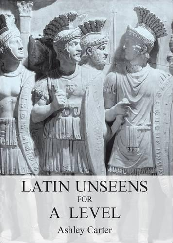Latin Unseens for A Level (Paperback)