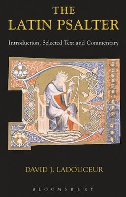 Latin Psalter: Introduction,Text and Commentary - Latin Texts (Paperback)