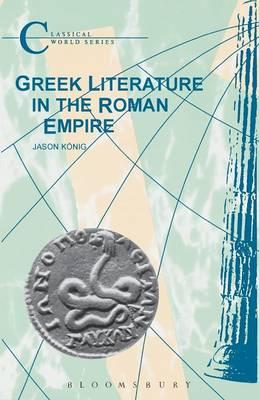 Greek Literature in the Roman Empire (Paperback)