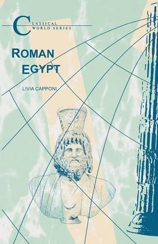 Roman Egypt - Classical World (Paperback)