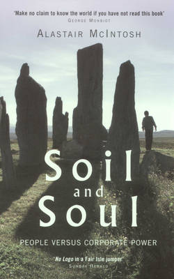 Soil and Soul: People versus Corporate Power (Paperback)