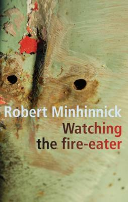 Watching the Fire-Eater (Paperback)