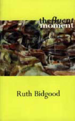 The Fluent Moment (Paperback)