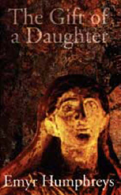 The Gift of a Daughter (Hardback)