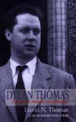 Dylan Thomas: A Farm, Two Mansions and a Bungalow (Paperback)