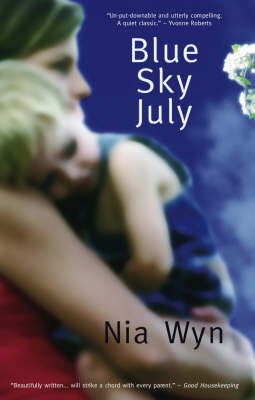 Blue Sky July: A True Tale of Love, Light and 'Impossible Odds' (Paperback)