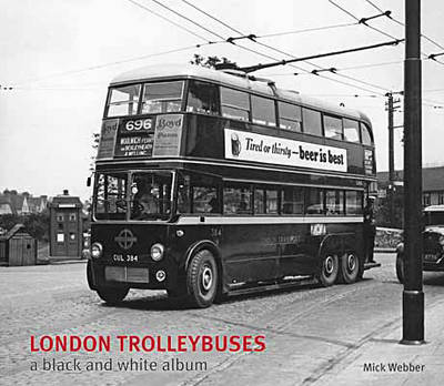 London Trolleybuses - Black & White Album (Hardback)