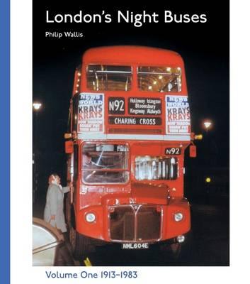 London's Night Buses: v. 1 (Hardback)