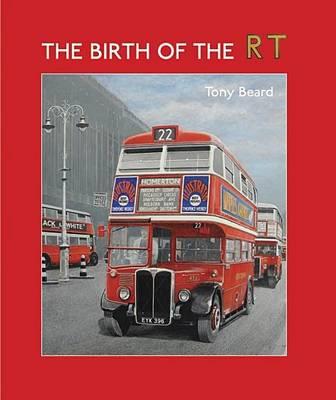 The Birth of the RT (Hardback)