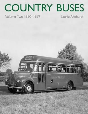 Country Buses: Volume 2: 1950-1959 (Hardback)
