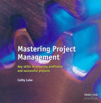 Mastering Project Management - Masters S. (Hardback)