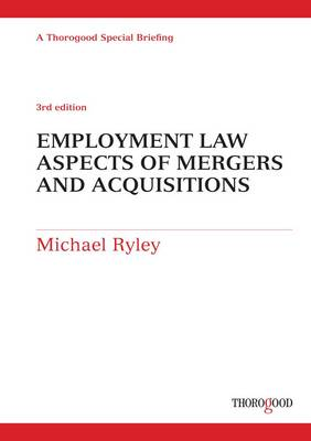 Employment Law Aspects of Mergers and Acquisitions (Spiral bound)