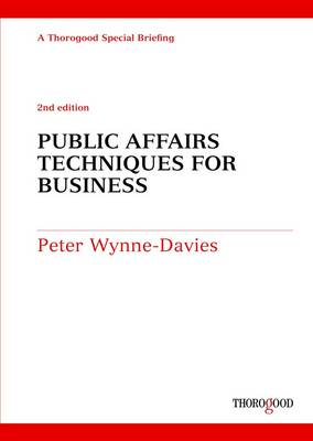 Public Affairs Techniques for Business (Spiral bound)