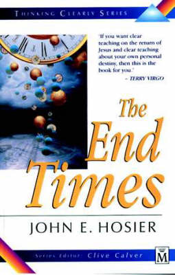 The End Times - Thinking Clearly S. (Paperback)
