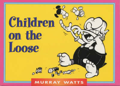 Children on the Loose - Funny You Should Say That! (Paperback)