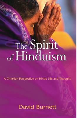 Spirit of Hinduism: A Christian Perspective on Hindu Life and Thought (Paperback)