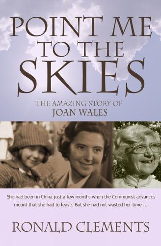Point Me to The Skies: The amazing story of Joan Wales (Paperback)
