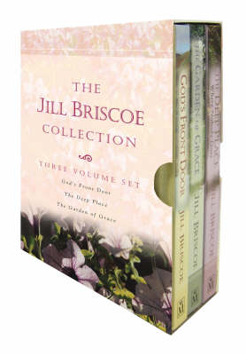"""The Jill Briscoe Collection: """"Gods Front Door"""", """"The Deep Place"""" AND """"The Garden of Grace"""" (Hardback)"""