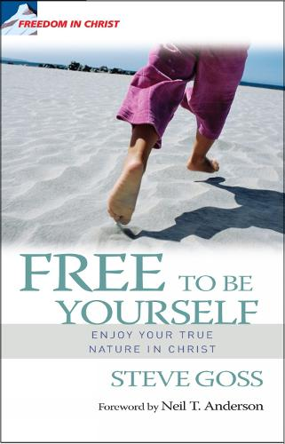 Free to be Yourself: Enjoy your true nature in Christ (Paperback)