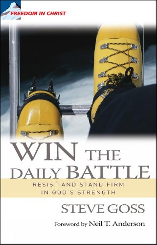 Win the Daily Battle: Resist and stand firm in God's strength (Paperback)