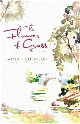 The Flower of Grass (Paperback)